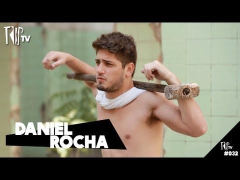 Daniel Rocha - TripTV #32