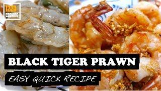 So Easy Garlic Prawns | 蒜蓉老虎虾 | Simple 2- Ingredients Delicious Recipe