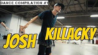 JOSH KILLACKY Dance Compilation # 1