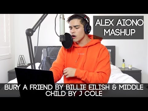 Bury A Friend by Billie Eilish & Middle Child by J Cole  Alex Aiono Mashup
