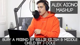 Bury A Friend by Billie Eilish & Middle Child by J Cole | Alex Aiono Mashup!!! Video