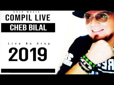 Cheb Bilal - Kif Kif Compil 2019