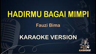 HADIRMU BAGAI MIMPI Karaoke Fauzi Bima ( Karaoke Dangdut Koplo )