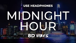 Skrillex, Boys Noize, Ty Dolla $ign - Midnight Hour (8D AUDIO) 🎧