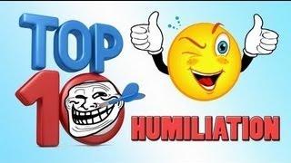 TOP 10 HUMILIATION / TROLL | Saison 2 , Ep.41 présenté par SkyRRoZ