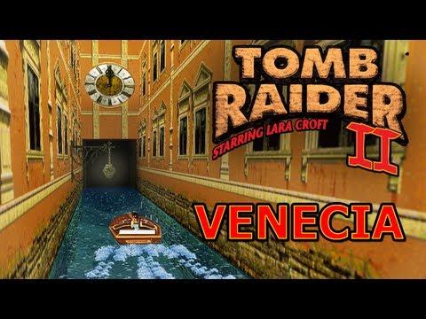 Tomb Raider 2 Vídeo-Guía en Español - Venecia (Venice)