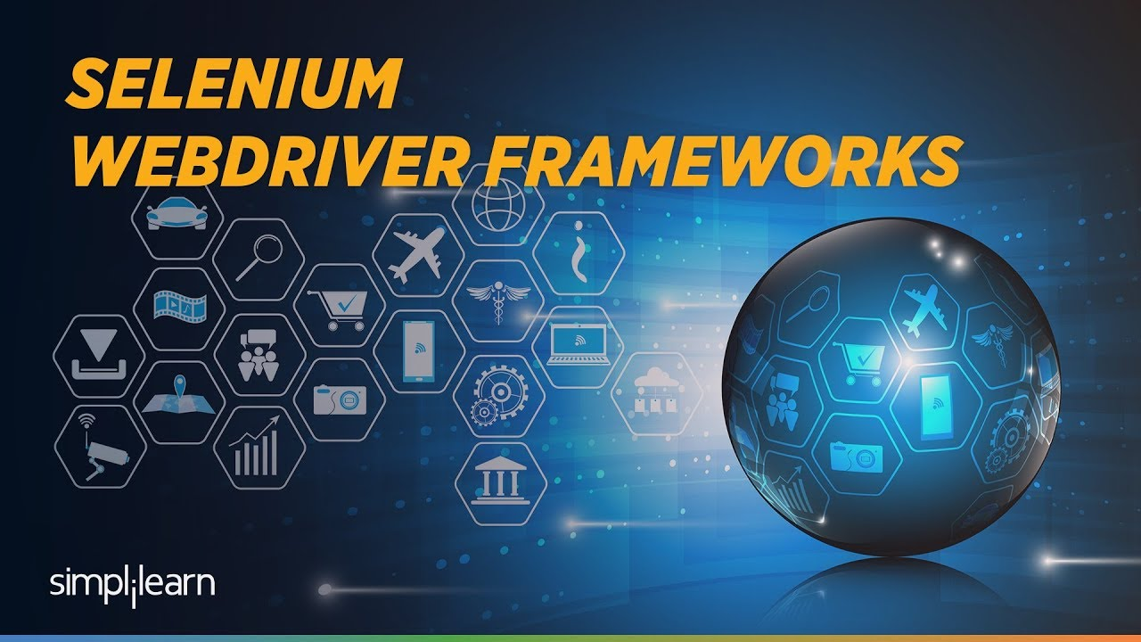 Download Selenium Webdriver Tutorial | Selenium Webdriver Frameworks | Selenium Training | Simplilearn