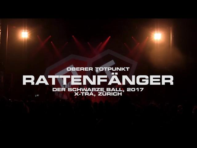 ::OT:: OBERER TOTPUNKT, RATTENFÄNGER, LIVE@SCHWARZER BALL, ZÜRICH, 2017
