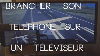 AFFICHER L'ECRAN DE SON SMARTPHONE SUR SA TV | TUTO