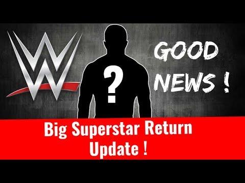 Big Superstar Return Update ! A Big Superstar Returning to WWE AfterHip Surgery John cena undertaker