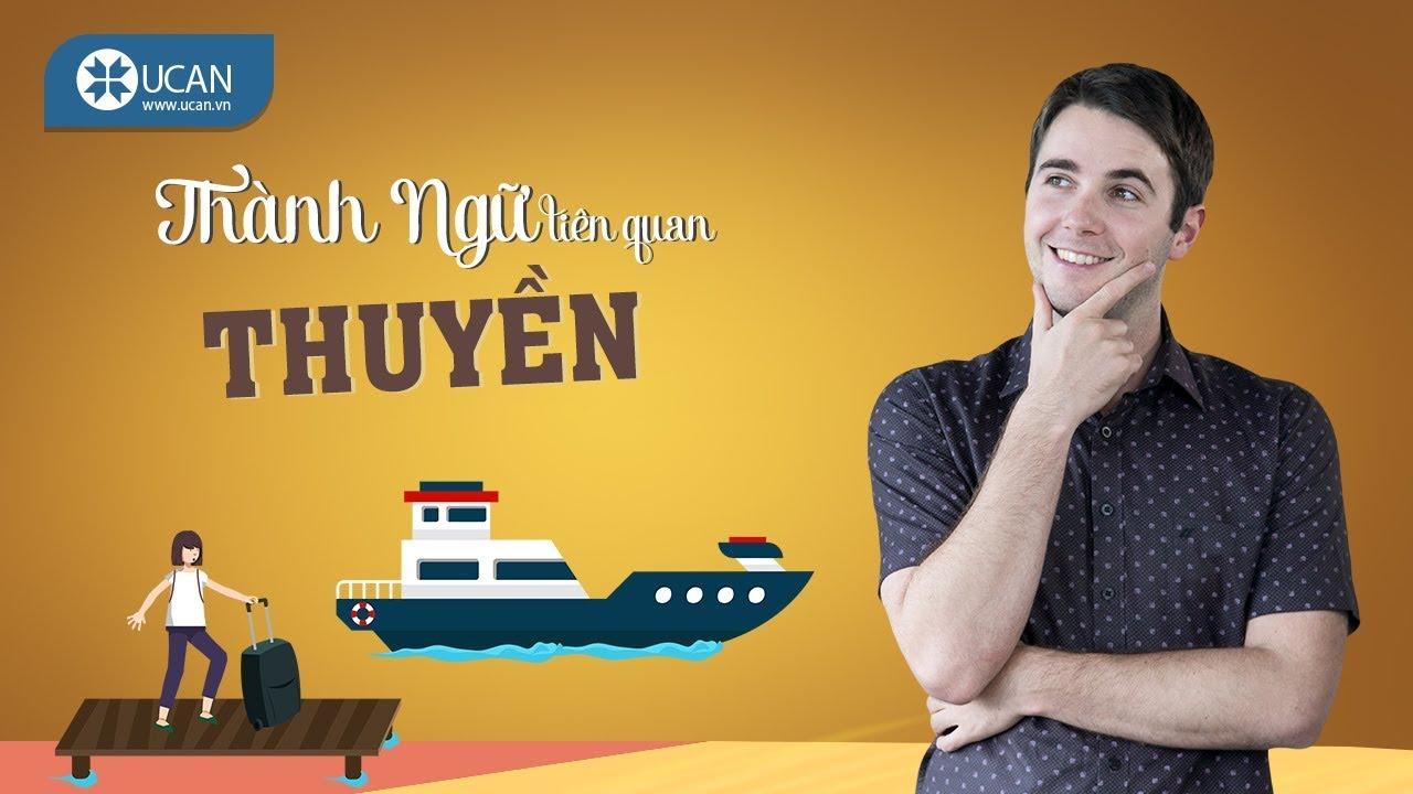 99 THÀNH NGỮ TIẾNG ANH THÔNG DỤNG NHẤT   #31 Thành ngữ liên quan đến thuyền [Ucan English Idioms]