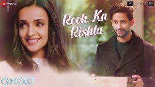 Rooh Ka Rishta Ghost | Sanaya Irani, Shivam Bhaargava | Arko | Sonal Pradhan