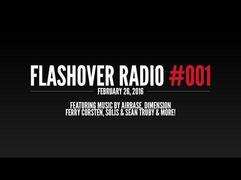 Flashover Radio #001 [Podcast] - February 26, 2016
