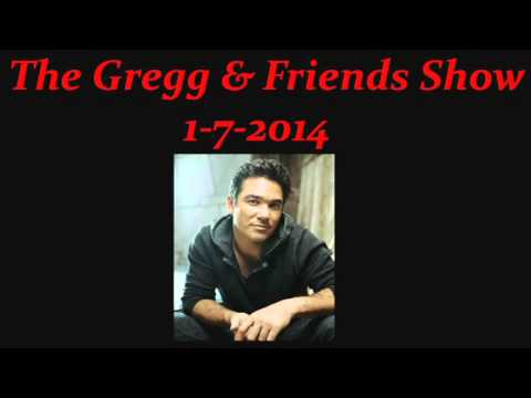 The Gregg & Friends Show 1-7-2014