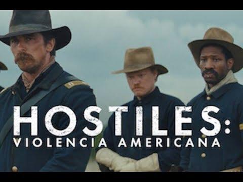 Hostiles: Violencia Americana - Full online Oficial Subtitulado al Español