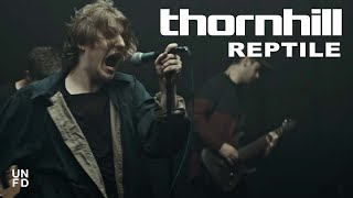 Смотреть клип Thornhill - Reptile
