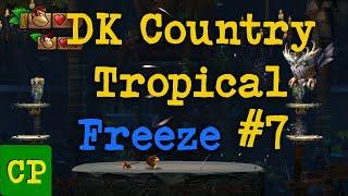 Donkey Kong Tropical Freeze #7 - ComedyPad