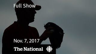 The National for November 7, 2017: Roy Halladay, workplace harrassment, Jihadi Jack thumbnail