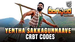 Rangasthalam - Yentha Sakkagunnaave CRBT Codes | Ram Charan, Samantha | Devi Sri Prasad