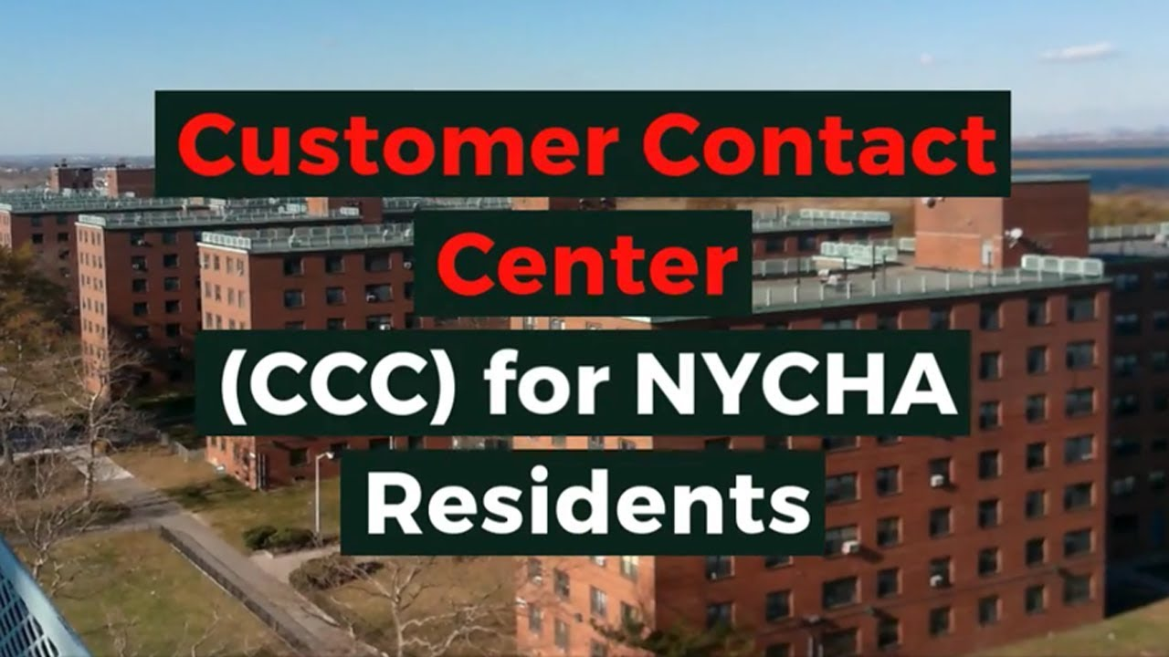Customer Contact Center (CCC) - NYCHA
