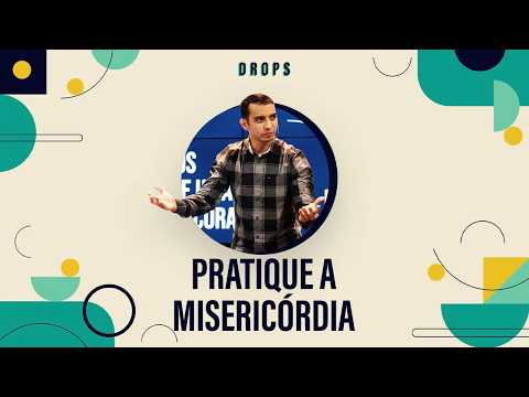Pratique a Misericórdia