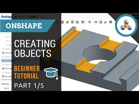 Beginner Tutorial 1/5 - Onshape 3D CAD - Creating Sketches and Objects