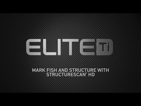 Lowrance Elite Ti - Mark Fish and Structure with StructureScan HD