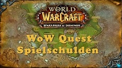 WoW Quest: Spielschulden