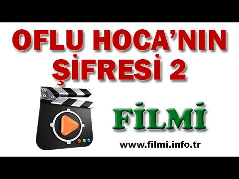 Oflu Hoca'nın Şifresi 2 Filmi Oyuncuları, Konusu, Yönetmeni, Yapımcısı, Senaristi
