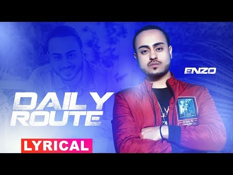Daily Route (Lyrical Video) | Enzo | Latest Punjabi Songs 2019 | Speed Records