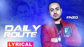 Daily Route (Lyrical )   Enzo   Latest Punjabi Songs 2019   Speed Records
