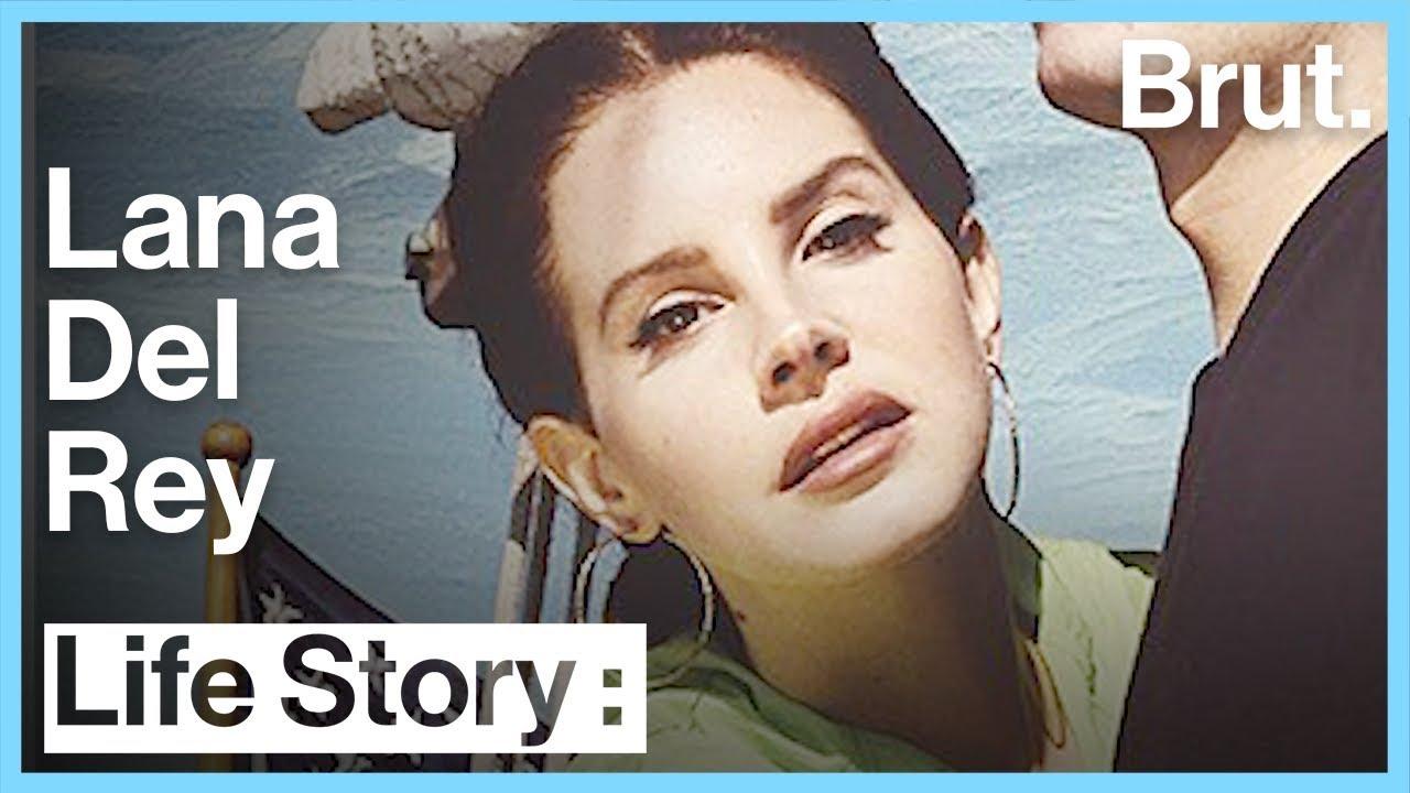 The Life Of Lana Del Rey Brut Youtube