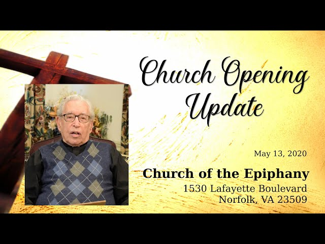 Church Opening Update - May 13, 2020