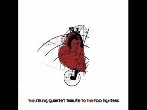 The String Quartet Tribute To The Foo Fighters - Everlong
