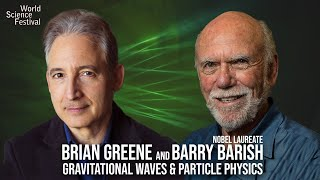 Brian Greene and Barry Barish: World Science U Live Q+A Session