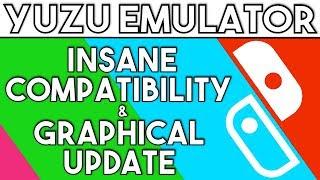Yuzu Emulator | Insane Graphical & Compatibility Update [Nintendo Switch  Emulation]