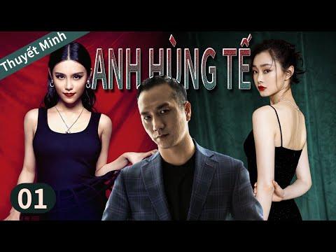 Phim Bộ Kháng Nhật Thuyết Minh Hay 2020 | Anh Hùng Tế - Tập 01 | Phim Cực Hay