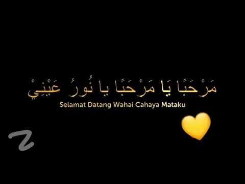 Sholawat Nabi Muhammad Marhaban Ya Marhaban