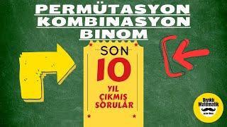 PERMÜTASYON-KOMBİNASYON-BİNOM (Çıkmış Sorular)-