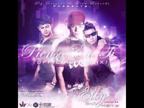 Eloy ft Rakim Y Ken-Y - Pienso En Ti Remix Original Reggaeton 2011 con Letra