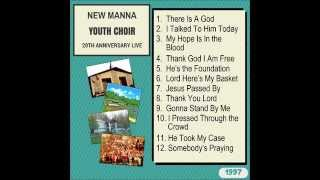 New Manna Youth Choir - 20th Anniversary Live - Full Album