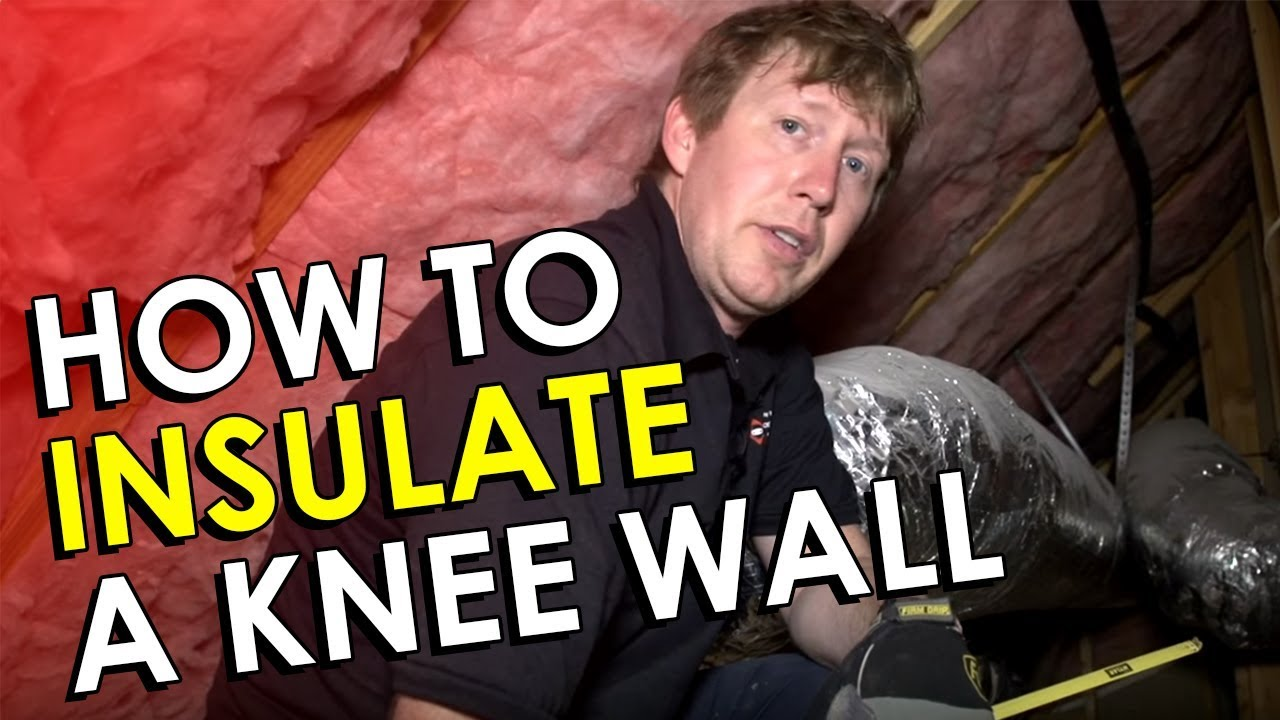 Knee Wall Insulation Diy How To Insulate A Knee Wall In
