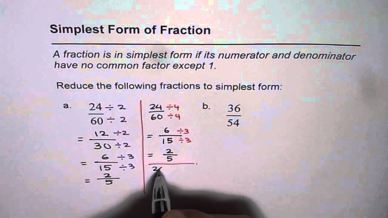 simplest form vs lowest terms  8 Reduce Fractions to Simplest Form Lowest Term