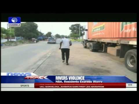 2015: NBA, Rivers Residents Express Worry Over Violence In Rivers State