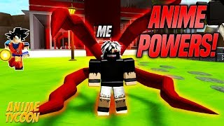 GET *INSANE* ANIME POWERS IN ANIME TYCOON SIMULATOR! (Roblox)