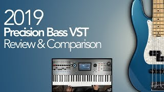 2019 Precision Bass VST Review & Comparison