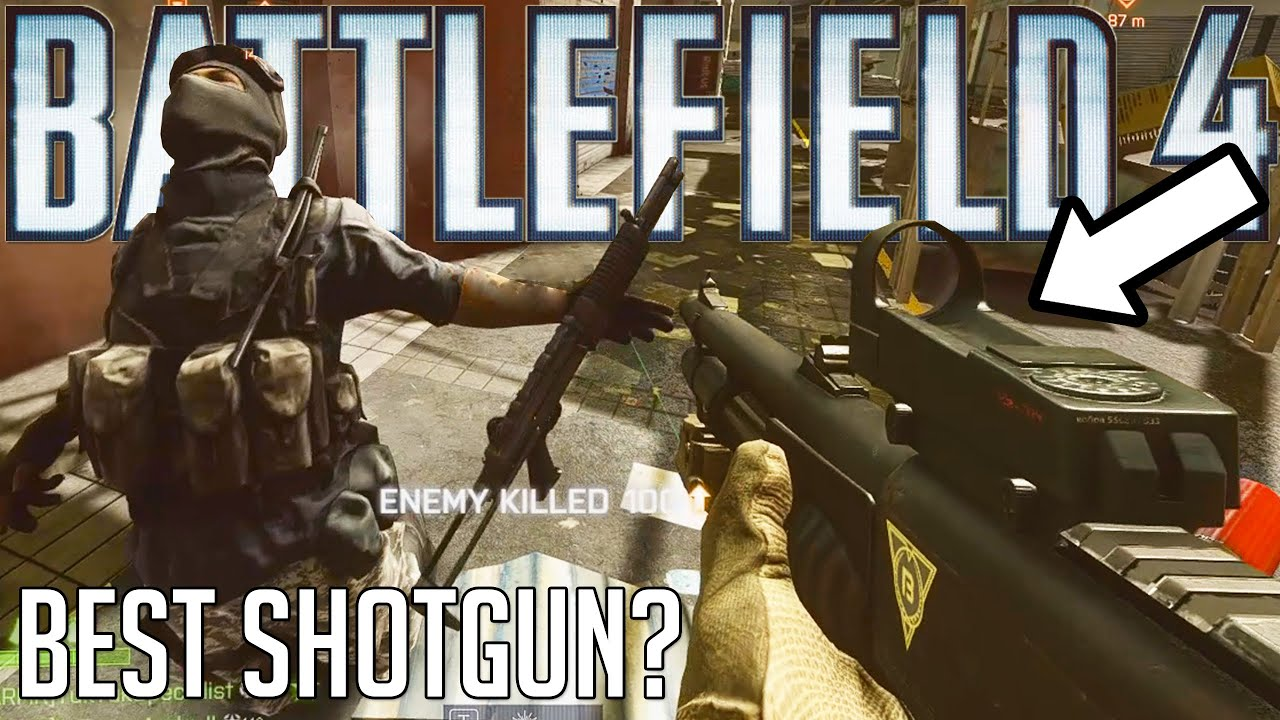 You really want to take this shotgun in Battlefield 4!