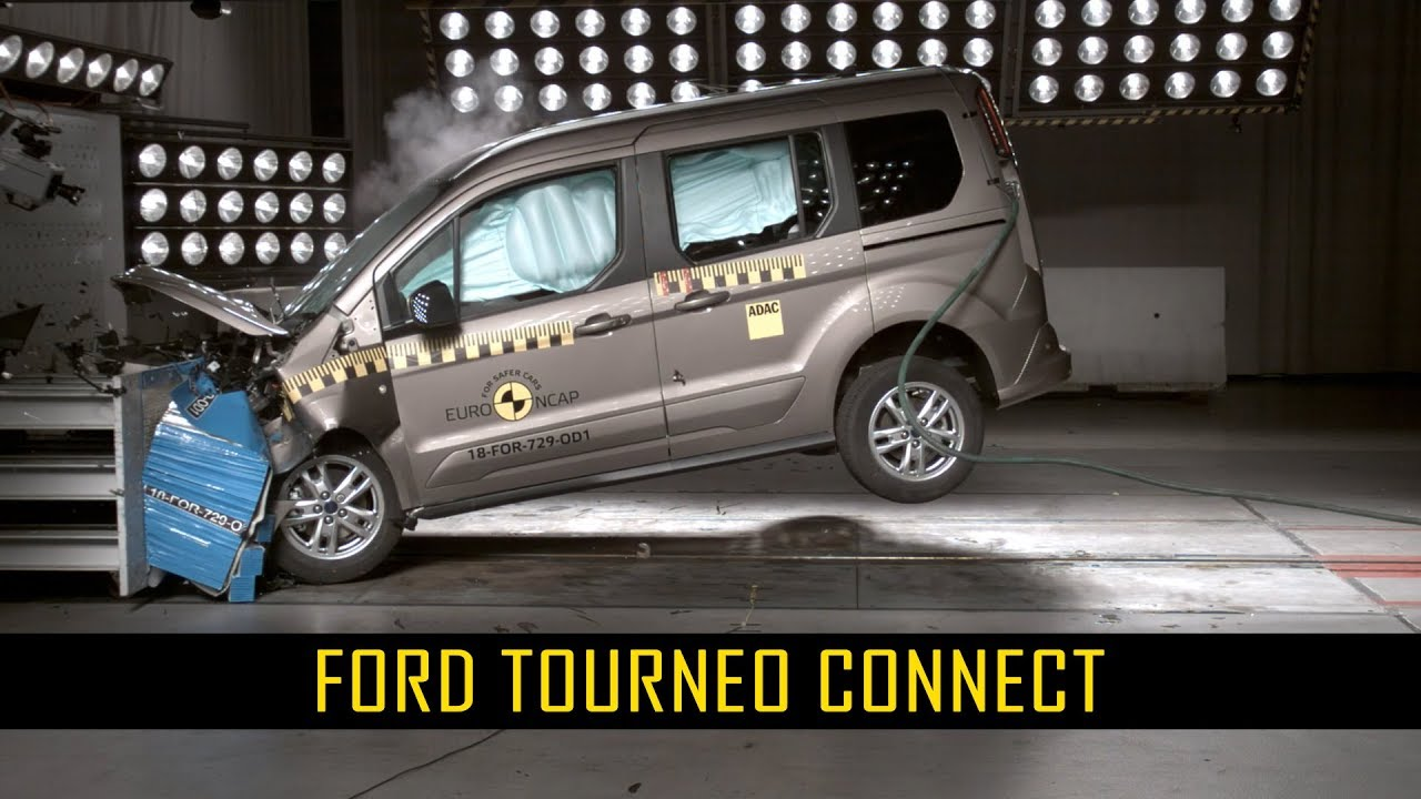 Ford Tourneo Connect Crash Test Euro Ncap September 2018 Ratings Youtube