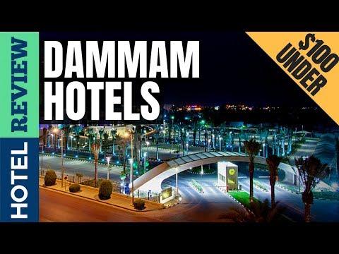 ✅Dammam Hotels: Best Hotels In Dammam (2019)[Under $100]