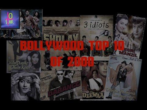 Top Ten Bollywood Movies | Top movies of 2000 | Bollywood Top Ten